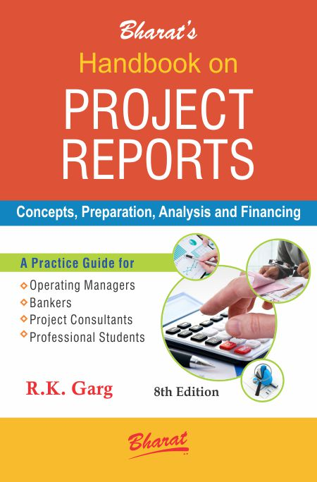 Buy Handbook on PROJECT REPORTS by RK Garg Bharat Law House Pvt - project report