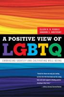 A Positive View of the LGBTQ