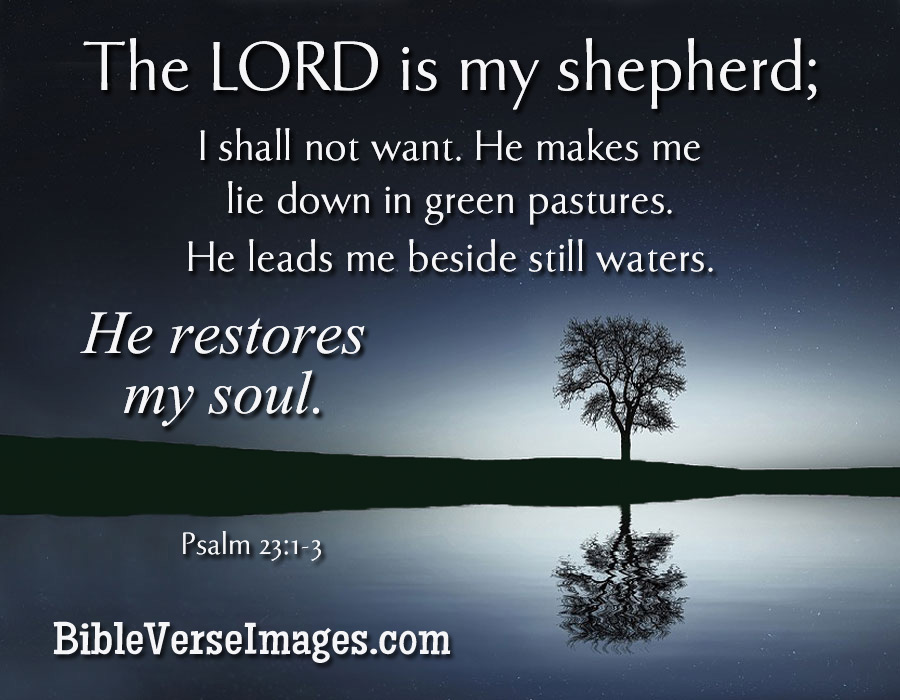 Rest In Peace Quotes Wallpaper Bible Verse Psalm 23 1 3 Bible Verse Images