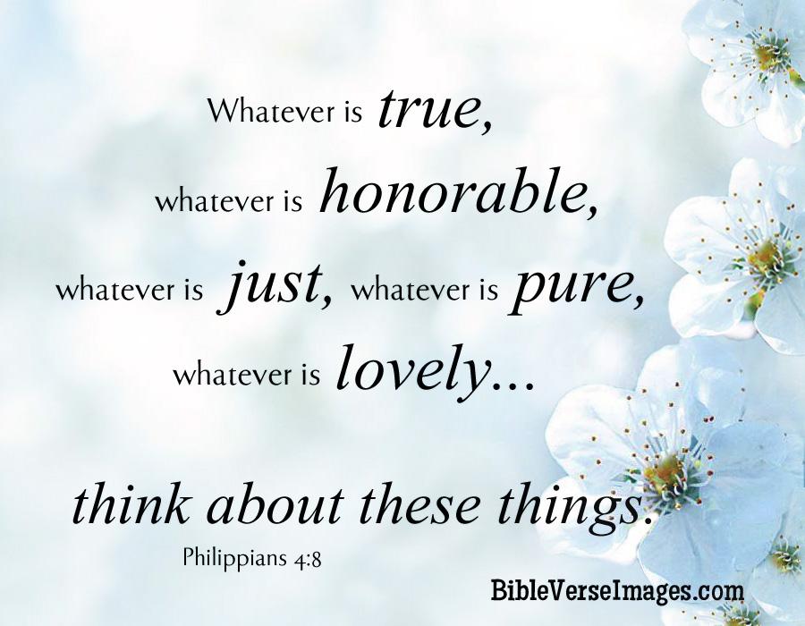 Fall Scripture Iphone Wallpaper Bible Verse Philippians 4 8 Bible Verse Images