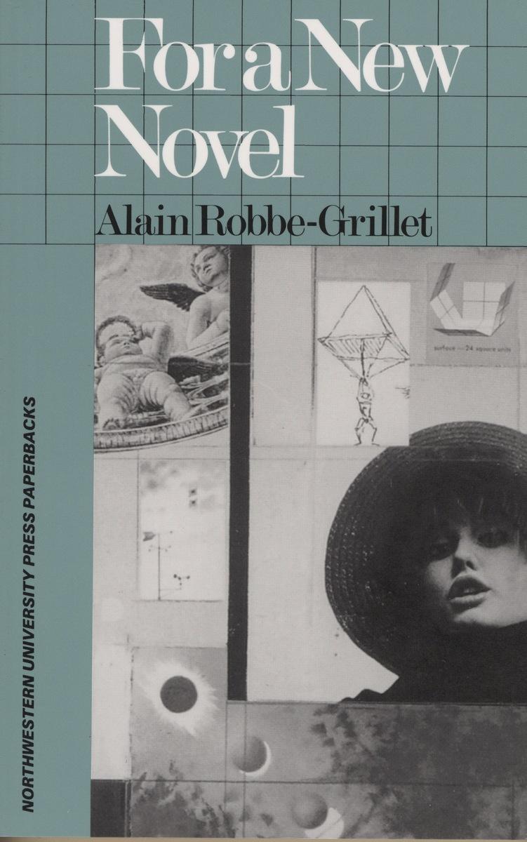 For a New Novel Essays on Fiction (9780810108219) Alain Robbe - novel essays