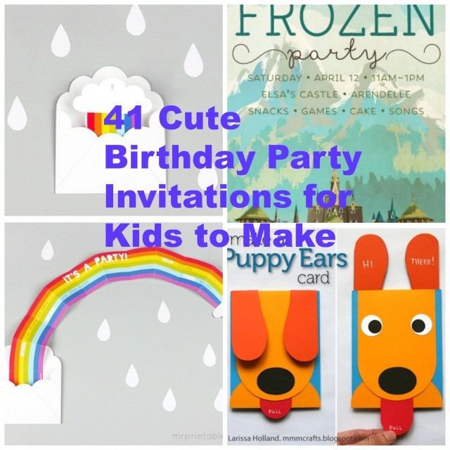41 Printable Birthday Party Cards  Invitations for Kids to Make - kids birthday invites