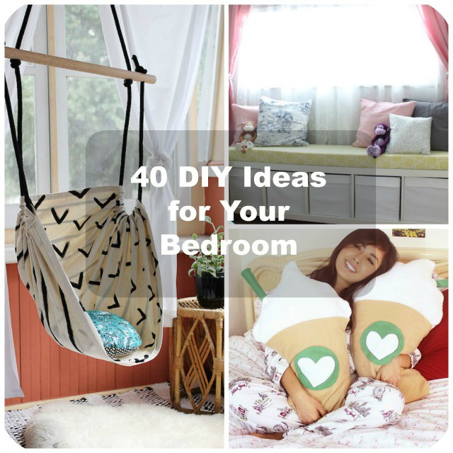 40 DIY Bedroom Decorating Ideas - diy ideas for bedrooms