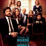Jason Bateman & Tina Fey Have A Lot Of Family In A This I Where I Leave You Poster