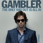 The Gambler Red Band Teaser – Mark Wahlberg enters a dangerous world