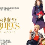 Absolutely Fabulous: The Movie Trailer – Edina & Patsy are back, darling