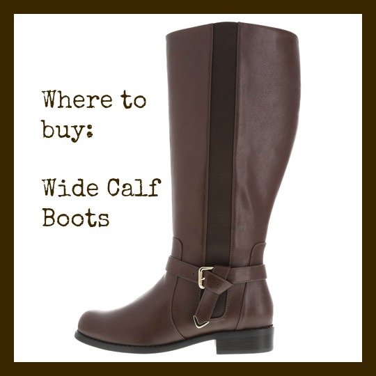 Where to find Wide Calf Boots:  That dont break the Budget