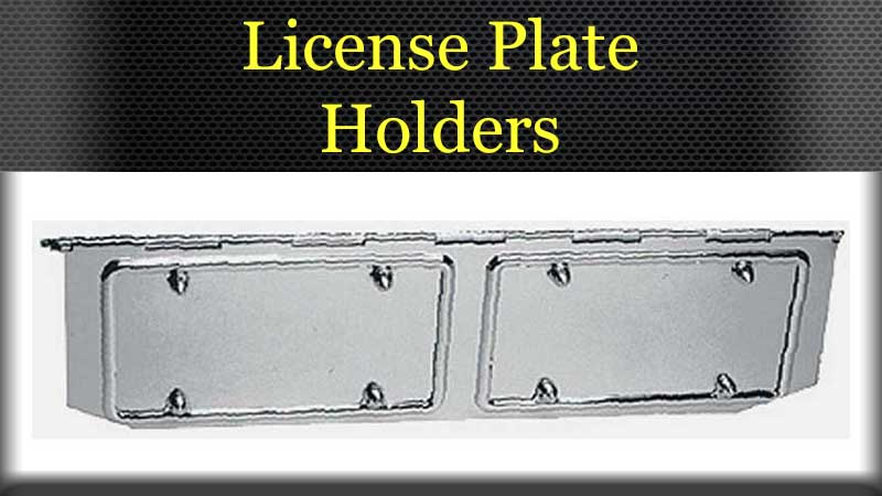 License Plate Holders And Accessories Big Rig Chrome Shop