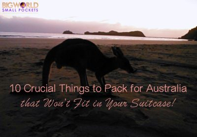 10 Crucial Things to Pack for Australia that Won't Fit in Your Suitcase! - Big World Small Pockets