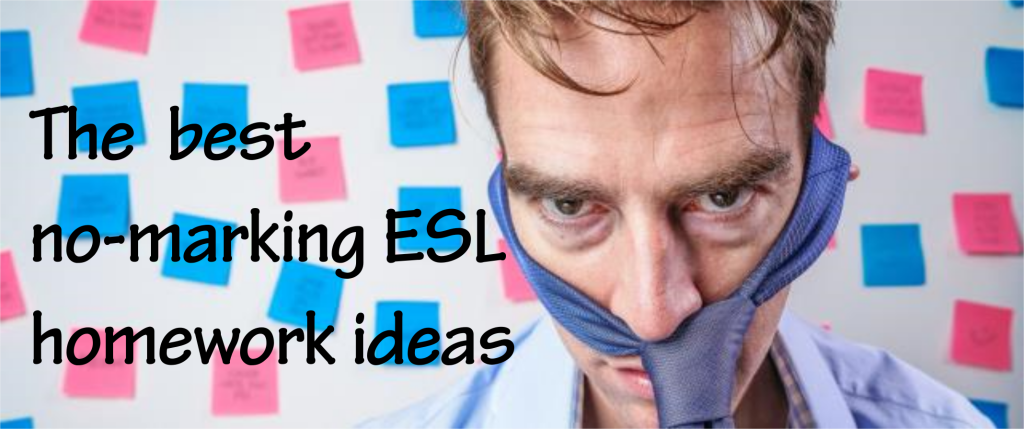ESL EFL homework ideas