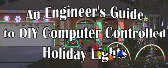 The Engineer\u0027s Guide to DIY Computer Controlled Holiday Lights « The