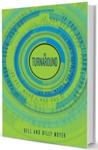 the Turnaround by Billy Moyer