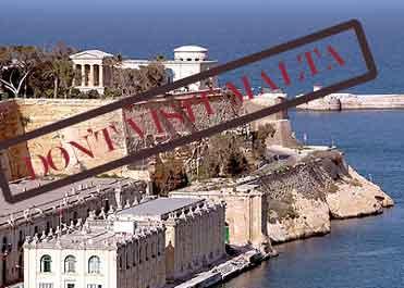 Don't visit Malta.