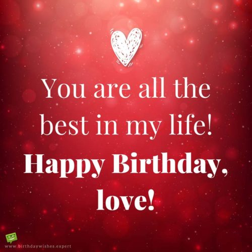 Cute Birthday Messages to Impress your Girlfriend - Part 11