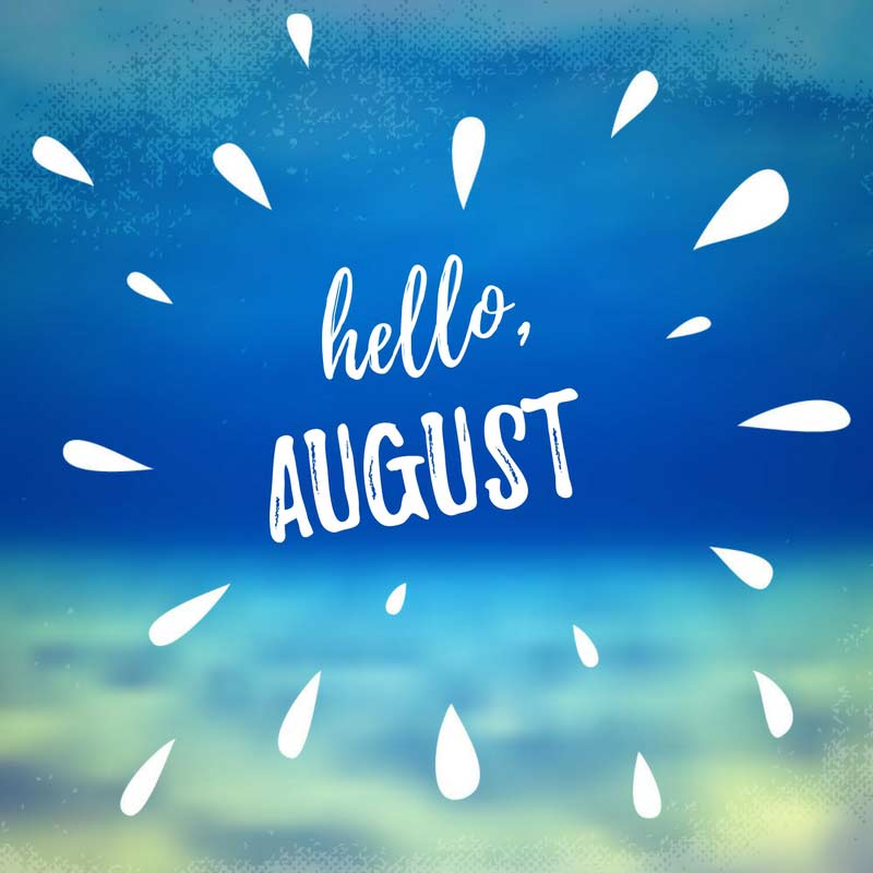 Beach Quotes Desktop Wallpaper Hello August Quotes For A Summer Month To Enjoy