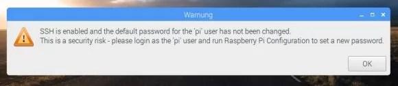Warnung! Du hast SSH aktiviert, aber das Passwort nicht geändert.