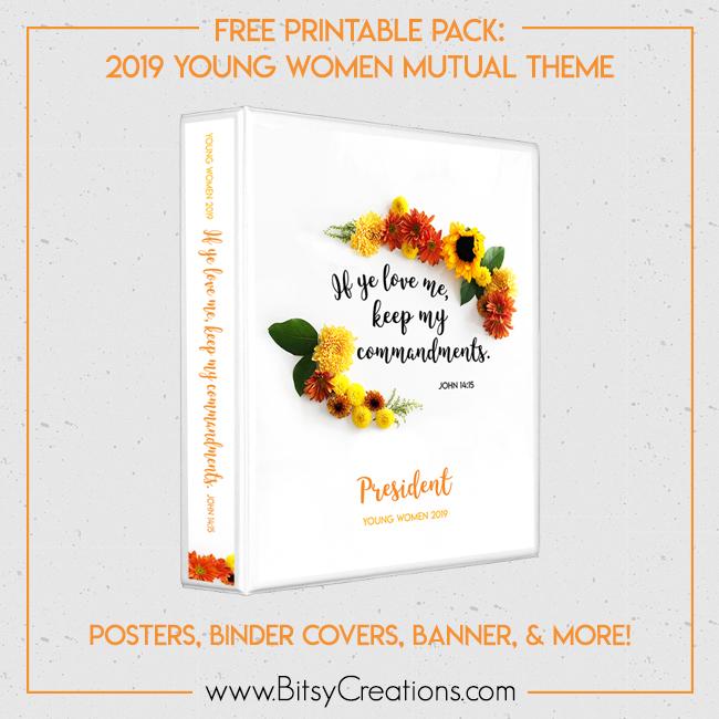 2019 Young Women Mutual Theme \u2013 FREE Printables