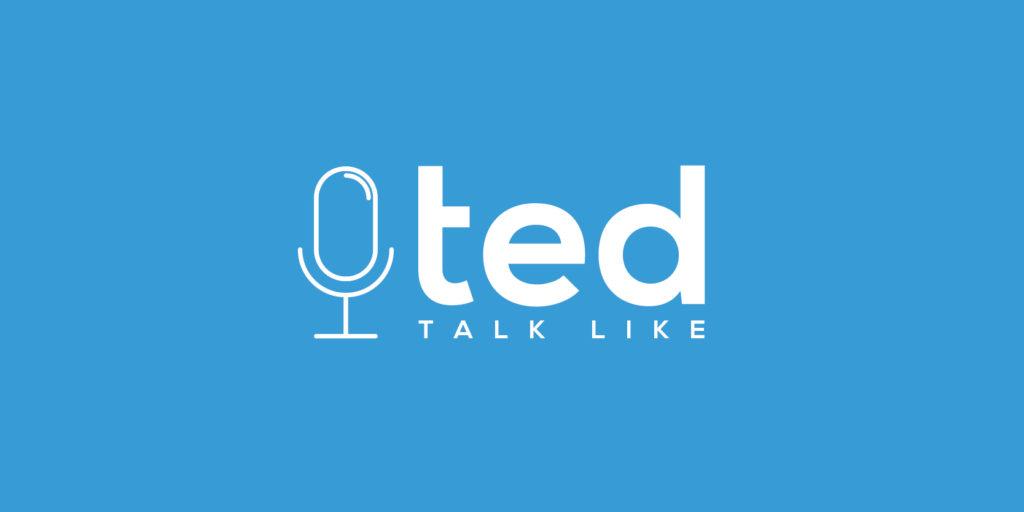 Talk like Ted - Biz Group