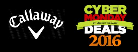 Callaway Cyber Monday 2016