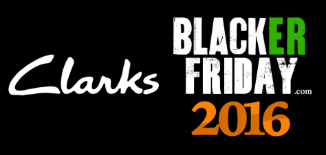 Clarks Black Friday 2016