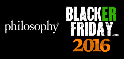 Philosophy Black Friday 2016