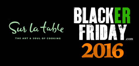 Sur La Table Black Friday 2016