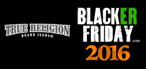 Trus Religion Black Friday 2016