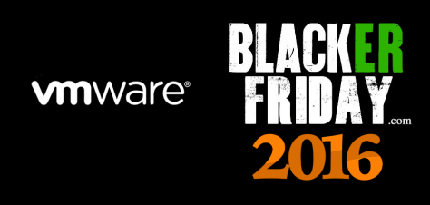 VMware Black Friday 2016