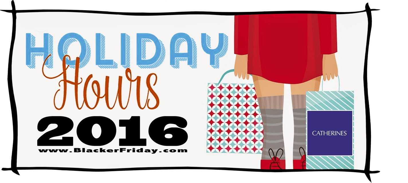 Catherines Black Friday Store Hours 2016