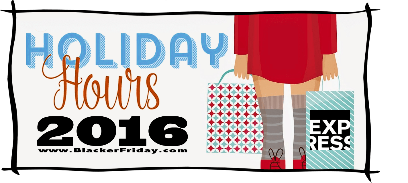 Express Black Friday Store Hours 2016