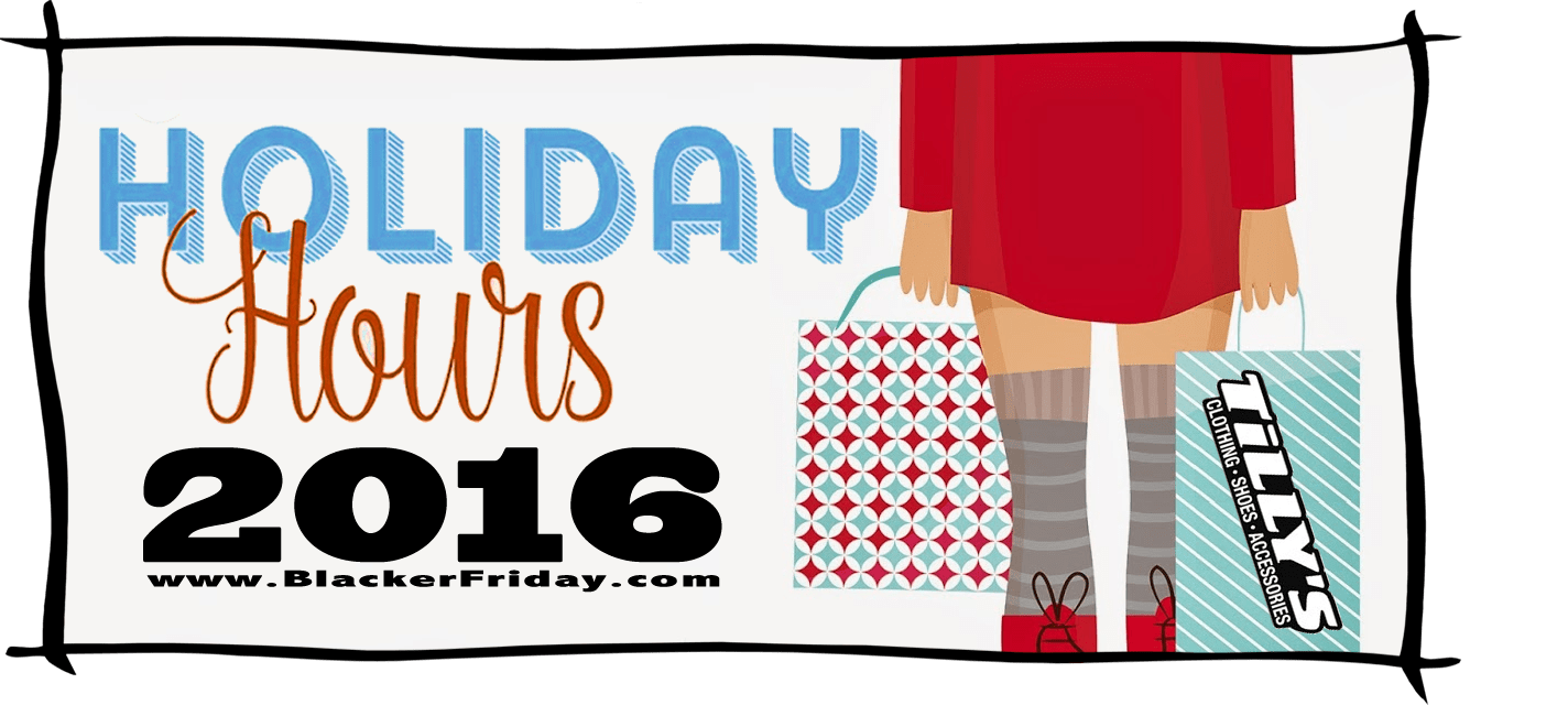 Tillys Black Friday Store Hours 2016