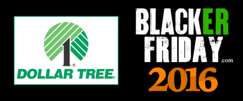 Dollar Tree Black Friday 2016
