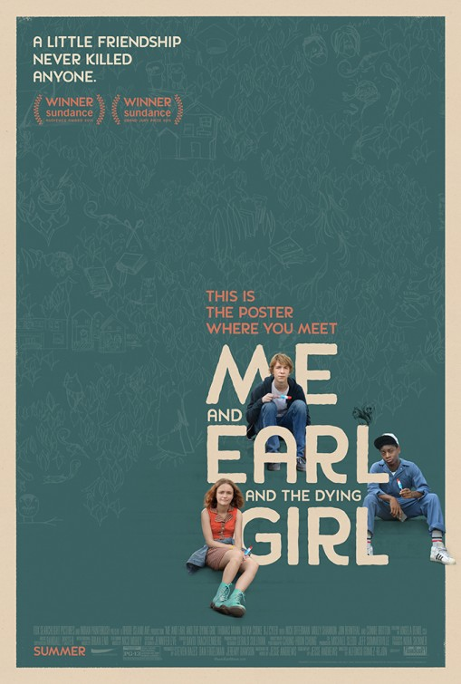 Me and Earl and the Dying Girl Movie Poster