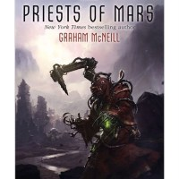 Priests of Mars by Graham McNeill - review