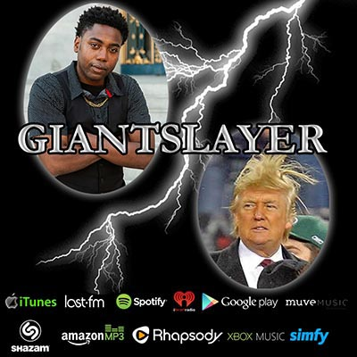 Giant Slayer, Donald Trump Diss Song