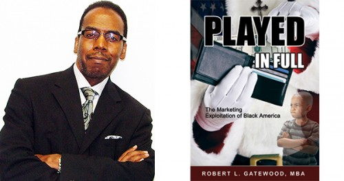 Robert L. Gatewood, MBA, Author of Played In Full