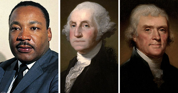 Martin Luther King, Jr, George Washington, and Andrew Jackson