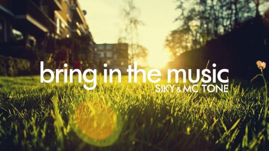 bring in the music