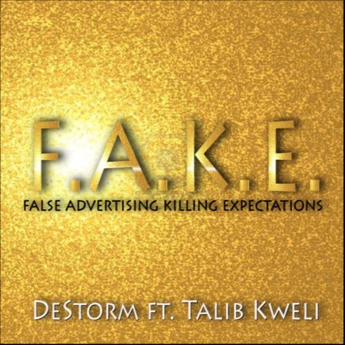 DeStorm - F.A.K.E. ft Talib Kweli