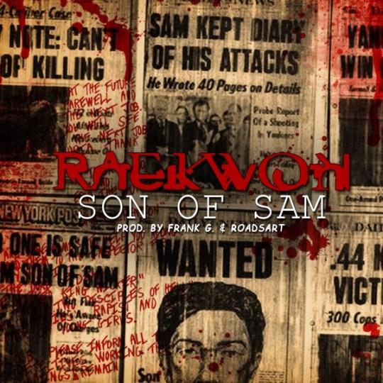 Raekwon – Son of Sam