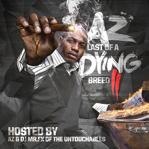 AZ Last Of A Dying Breed Pt II (L.O.D.B.2)