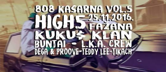 High5, Kuku$, Buntai & drugi @ Kasarna, Fažana (25. 11.)