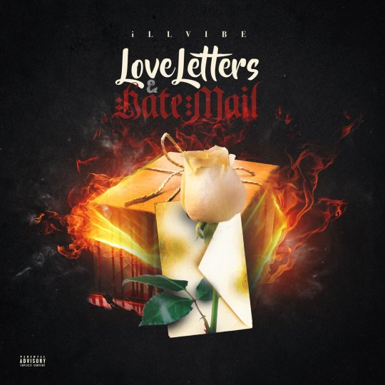 iLLvibe - Love Letters & Hate Mail (Mixtape)