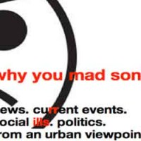 Why You Mad Son Radio