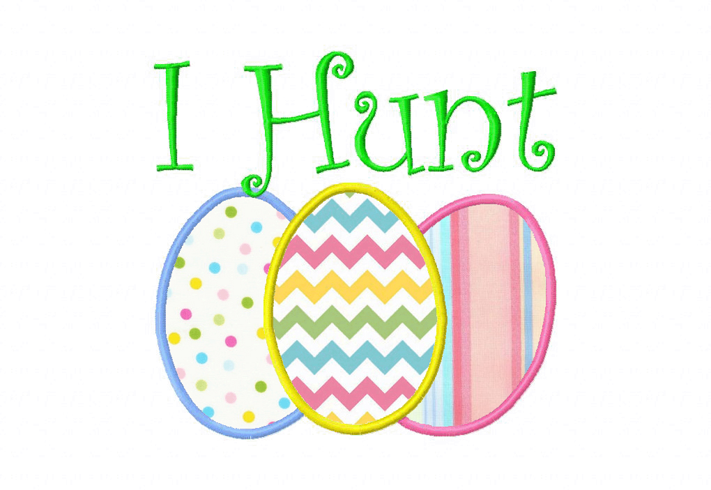 I hunt easter eggs applique machine embroidery design