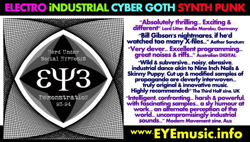 EYE Music Artist Group Band Dark Alternative Electro Industrial