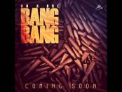 VIENE DURISIMO ESO: Grace Nation ft Dre – Bang Bang (Preview)