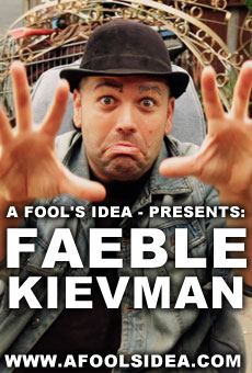 Fools-Faeble-Kievman-Episode