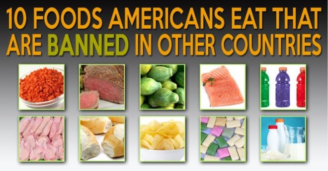 10 foods-americans-eat-banned-other-countries-1378942280