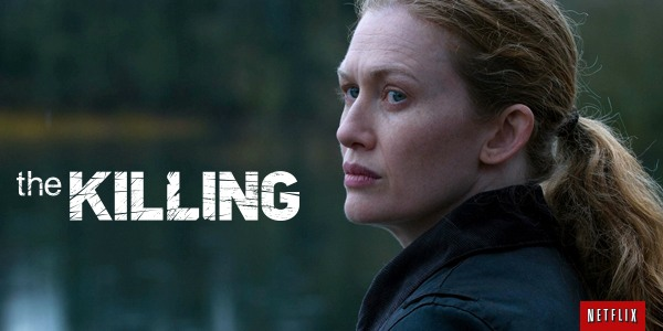 Netflix saves The Killing one more time, sixepisode final season will be a streaming exclusive